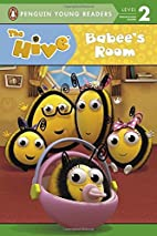 Babee's Room (The Hive) by Penguin…