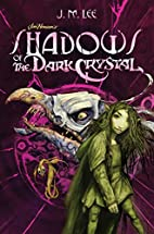 Shadows of the Dark Crystal #1 (Jim Henson's…