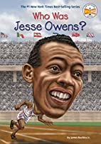 Who Was Jesse Owens? by James Jr. Buckley