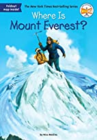 Where Is Mount Everest? by Nico Medina