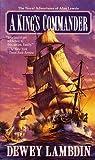 Lambdin, Dewey: A King's Commander (Alan Lewrie Naval Adventures)