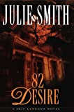 Smith, Julie: 82 Desire