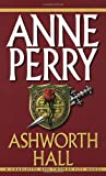 Perry, Anne: Ashworth Hall