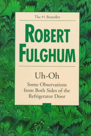 Cover of Uh-Oh by Robert Fulgham
