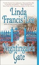 Nightingale's Gate by Linda Francis Lee