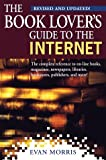 Morris, Evan: The Book Lover&#39;s Guide to the Internet