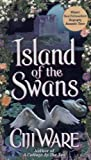 Ware, Ciji: Island of the Swans