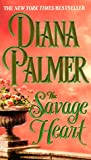 Palmer, Diana: The Savage Heart