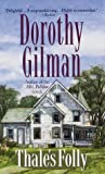 Gilman, Dorothy: Thale's Folly