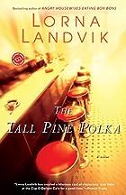 The Tall Pine Polka (Ballantine Reader's…