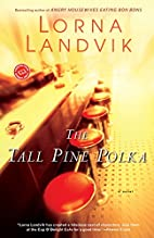 The Tall Pine Polka (Ballantine Reader's…