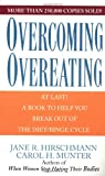 Hirschmann, Jane R.: Overcoming Overeating