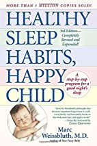 Healthy Sleep Habits, Happy Child by Marc…