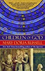 Children of God (Ballantine Reader's Circle) - Mary Doria Russell