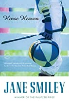 Horse Heaven (Ballantine Reader's Circle) by…