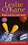 O'Kane, Leslie: When the Fax Lady Sings