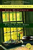 McCorkle, Jill: Final Vinyl Days : And Other Stories