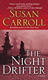 Susan Carroll: The Night Drifter
