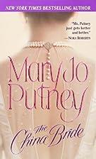 The China Bride by Mary Jo Putney