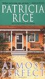 Rice, Patricia: Almost Perfect
