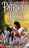 Rice, Patricia: Volcano