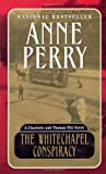 Perry, Anne: The Whitechapel Conspiracy