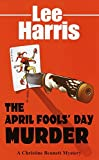 Harris, Lee: The April Fools' Day Murder