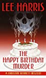 Harris, Lee: The Happy Birthday Murder : A Christine Bennett Mystery