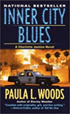 Inner City Blues (Fawcett Book) by Paula L.…
