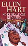 Hart, Ellen: No Reservations Required: A Culinary Mystery