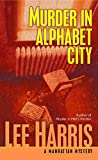 Harris, Lee: Murder In Alphabet City