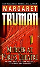 Murder at Ford's Theatre by Margaret…