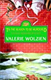 Wolzien, Valerie: 'Tis the Season to Be Murdered