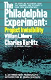 Moore, William: The Philadelphia Experiment: Project Invisibility