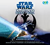 Allston, Aaron: SW: X-Wing: Mercy Kill (Lib)(CD)