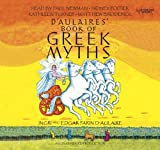 D'Aulaire, Ingri: D'Aulaires Book of Greek Myths(Lib)(CD)