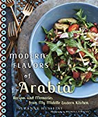 Modern Flavors of Arabia: Recipes and…