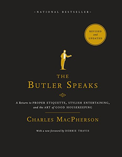 the-butler-speaks-a-return-to-proper-etiquette-stylish-entertaining-and-the-art-of-good-housekeeping