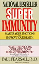 Superimmunity: Master Your Emotions and…
