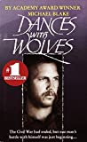 Blake, Michael: Dances With Wolves