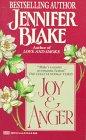 Blake, Jennifer: Joy and Anger
