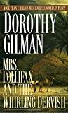 Gilman, Dorothy: Mrs Pollifax and the Whirling Dervish