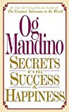 Mandino, Og: Secrets for Success and Happiness