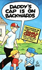 Daddy's Cap Is on Backwards by Bil…