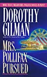 Gilman, Dorothy: Mrs. Pollifax Pursued