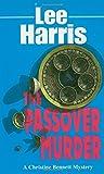 Harris, Lee: The Passover Murder (Christine Bennett Mysteries)