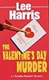 Harris, Lee: The Valentine's Day Murder