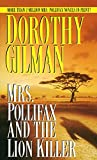 Gilman, Dorothy: Mrs. Pollifax and the Lion Killer (Mrs. Pollifax Mysteries)