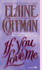 Coffman, Elaine: If You Love Me