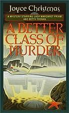 A better class of murder by Joyce Christmas